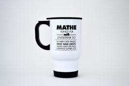 """Thermobecher aus Edelstahl """"Mathe klingt für mich ungefähr so..."""""""