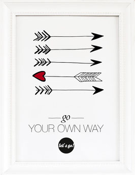 "Kunstdruck ""Go your own way"""