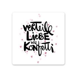 """2er Pack Untersetzer """"verteile Liebe wie Konfetti"""""""