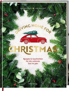 Driving Home for Christmas - Rezepte & Geschichten
