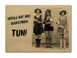 """Postkarte aus Holz """"Erfolg hat 3 Buchstaben"""""""