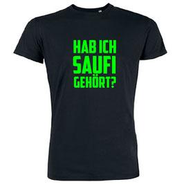 Hab ich Saufi gehört ? Shirt Neongrüner Aufdruck