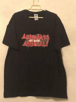 Auswärts ist man asozial Shirt schwarz