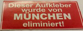 150 München eliminiert Aufkleber