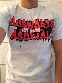 Auswärts ist man asozial Shirt