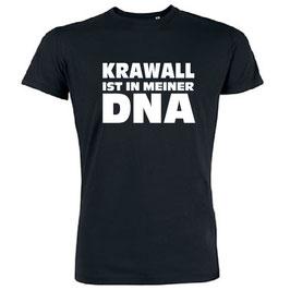 Krawall ist in meiner DNA Shirt schwarz