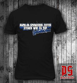 Gelsenkirchen Auch in schweren Zeiten stehen wir zu dir Shirt
