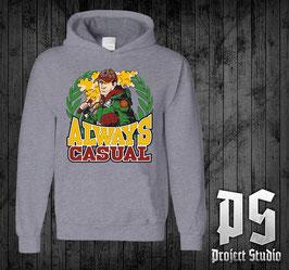 Always Casual Hoodie /Sweatshirt