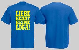 Liebe kennt keine Liga Shirt Blau/Gelb