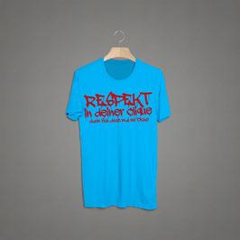Respekt in deiner Clique Shirt