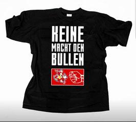 Anti RB Shirt Keine Macht den Bullen Shirt Schwarz