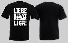 Liebe kennt keine Liga Shirt schwarz