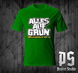 Mönchengladbach Alles auf Grün Shirt