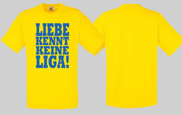 Liebe kennt keine Liga Shirt gelb/blau