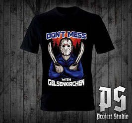 Gelsenkirchen Dont mess with Shirt