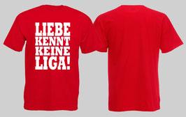 Liebe kennt keine Liga Shirt Rot