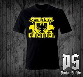 Dortmund seit 1909 für immer Shirt