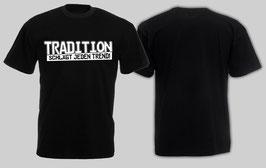 Tradition schlägt jeden Trend Shirt Schwarz