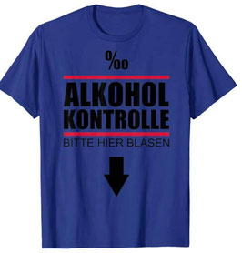 Alkoholkontrolle Shirt Blau