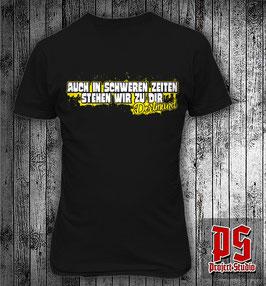 Dortmund Auch in schweren Zeiten stehen wir zu dir Shirt