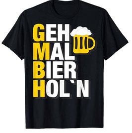 Geh Mal Bier Holen Shirt
