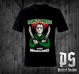 Mönchengladbach Dont Mess with Shirt