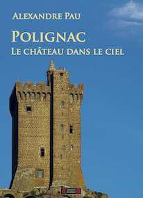 Polignac, le château dans le ciel