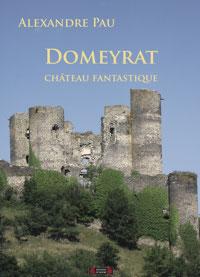 Domeyrat, château fantastique