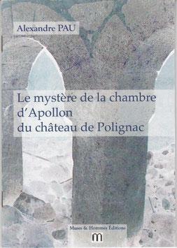 Le mystère de la chambre d'Apollon du château de Polignac