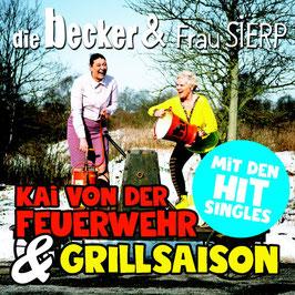 """Die CD mit den Erfolgstiteln """"Kai von der Feuerwehr"""" und """"Grillsaison""""."""
