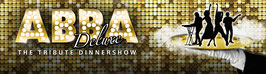 Musikalische Dinnershow: 16.03.2019 um 19:00 Uhr Abba Deluxe Dinnershow