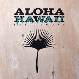 """""""ALOHA HAWAII/HANAU WD"""""""