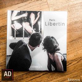 """""""Paris Libertin"""" by Ressan"""