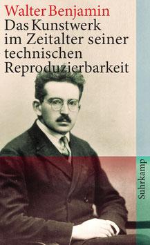 Das Kunstwerk im Zeitalter seiner technischen Reproduzierbarkeit