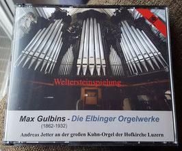 Max Gulbins - DIE ELBINGER ORGELWERKE  - Weltersteinspielung