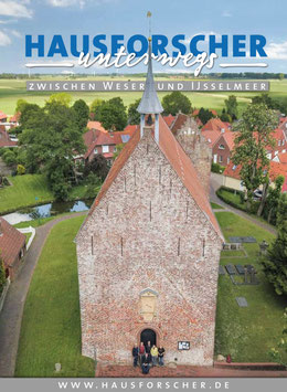 HAUSFORSCHER unterwegs zwischen Weser und Ijsselmeer  2019