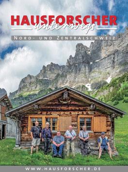 HAUSFORSCHER unterwegs in der Nord-und Zentralschweiz  2018