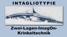 Intagliotypie: Zwei-Lagen-Krinkeltechnik – Anleitungsfilm