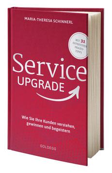 Service UPGRADE. Wie Sie Ihre Kunden verstehen, gewinnen und begeistern.