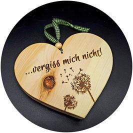 """Holz Herz Zirbe """"...vergiss mich nicht!"""" Kategorie: Sprüche, 13x11cm"""