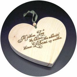 """Holz Herz """"Gib jeden Tag die Chance..."""" Kategorie: Sprüche, 15x13cm"""
