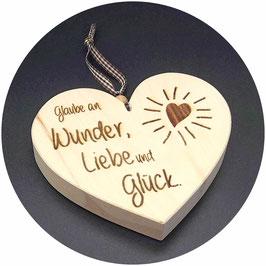 """Holz Herz """"Glaube an Wunder, Liebe und Glück"""" Kategorie: Sprüche, 13x11cm"""