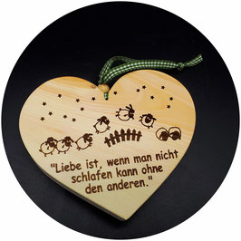 """Holz Herz """"Liebe ist, wenn man nicht schlafen kann ohne den anderen"""" Kategorie: Liebe 13x11cm"""