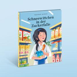 """Kinderbuch """"Schneewittchen in der Zuckerfalle"""" - Jetzt online bestellen"""