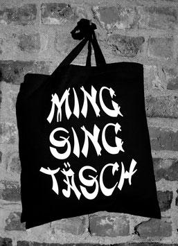 """""""MingSingTäsch"""""""
