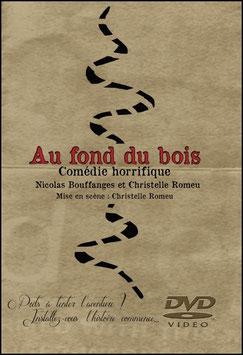 "DVD ""Au fond du bois"""