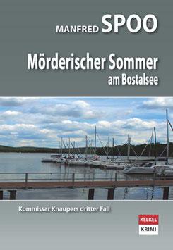 "M.Spoo ""Mörderischer Sommer am Bostalsee"" - Kommissar Knaupers 3. Fall"