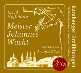 E.T.A. Hoffmann: Meister Johannes Wacht