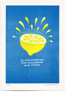 """Risographie """"Ja, sehr interessant. Eine explodierende halbe Zitrone"""""""