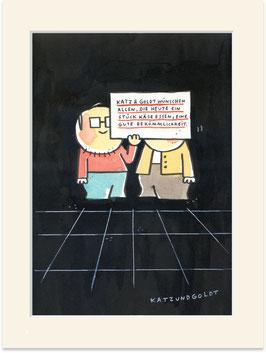 """Originalzeichnung """"Katz & Goldt wünschen allen, die heute ein Stück Käse essen, eine gute Bekömmlichkeit."""""""